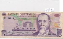 Billets -B2956 - Guatémala -5  Quetzales  1980 (type, Nature, Valeur, état... Voir  Double Scans) - Guatemala