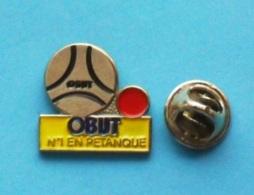 1 PIN'S //   **  OBUT ** N° 1 ** EN PÉTANQUE ** . (Spot) - Bowls - Pétanque