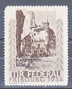 TIR FEDERAL - FRIBOURG 1934 - P.A. BOUROUX - V/IMAGE - Erinnophilie