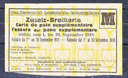 TIQUET DE RATIONNEMENT SUISSE - CARTE  DE PAIN SUPLEMENTAIRE . - 1918 - V/IMAGE - Vieux Papiers