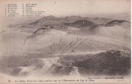 Les Domes Nord Avec Leurs Ceateres Vus De L Observatoire Du Puy De Dome - Frankrijk