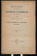 GESCHIED & OUDHEIDKUNDE TE GENT N° 1 TOT 7 - 1897 -   BLZ 1 TOT 240 - 23X15CM  7 SCANS - Histoire