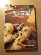 Mangez Sauvage-Recettes Aux Plantes Sauvages à Faire En Famille-Cuisine-2007 - Libros, Revistas, Cómics