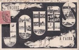Carte 1905 ENCORE .... JOURS A FAIRE AU CAMP DE CHALONS - Camp De Châlons - Mourmelon
