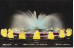 16 POSTAL DE BARCELONA DEL PARQUE DE MONTJUIC DE NOCHE - SURTIDOR LUMINOSO (ZERKOWITZ) - Barcelona