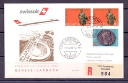 SWISSAIR-Erstflug 1986 Von Genève Nach Larnaca (Cyprus) Mit Schweiz Zu 722+724 Mi 1310+1312 (2.4.86) - Préhistoire