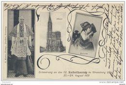 67) Strasbourg : Erinnerung An Den 52. Katholikentag Su Strassburg - 20 / 24 August 1905 - Strasbourg