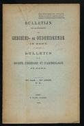 GESCHIED & OUDHEIDKUNDE TE GENT 1914  VAN N° 1 TOT N° 6 -  BLZ 1 TOT 452 - 23X15CM  6 SCANS - History