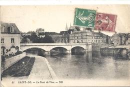 51. SAINT-LO - LE PONT DE VIRE . AFFR LE 26-8-1929 SUR RECTO - Saint Lo