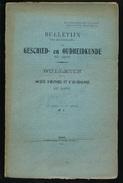 GESCHIED & OUDHEIDKUNDE TE GENT 1905  VAN N° 1 TOT N° 9 -  BLZ 1 TOT 296 - 23X15CM  8 SCANS - History
