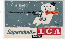 Cpa - Suppression Du Calage à Froid - SUPERSHELL Avec ICA Hiver - - Publicité