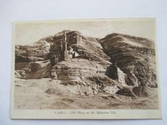 EGYPTE  -   LE CAIRE    -     OLD   MOSQ ON  THE MOKATTAN  HILS         TTB - Cairo