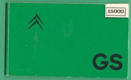 Citroen GS Cars Automobili Veicoli  Libretto Manutenzione Anni 70 Cars - Transporto