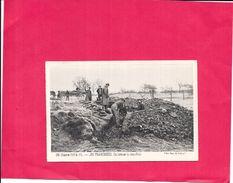 GUERRE 1914/1915  - LES TRANCHÉES - On Creuse La Tranchée  NANT2  - - Guerre 1914-18