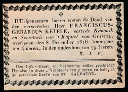 D'ERFGENAEMEN LAETEN WETEN - EERW.HEER FRANCISCUS KETELE KANONIK GHISTEL OVERLEDEN 8 DEC 1816  79 JAREN - Overlijden