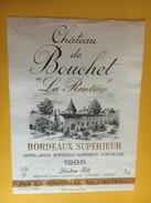 6096 - Château De Bouchet La Rentière 1986 - Bordeaux