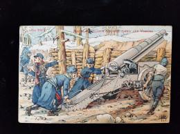 CPA Illustrée,  Guerre 14/18  Artillerie Dans Les Voges - Illustratori & Fotografie