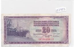Billets -B2952-Yougoslavie -20 Dinara 1978 (type, Nature, Valeur, état... Voir  Double Scans) - Yugoslavia