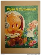 Enfantina - Editions Lito Paris - Pykett - Rajah Le Cosmonaute - - Livres, BD, Revues