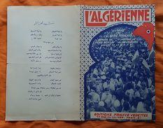 PARTITION ET PAROLES - CHANTS ALGERIE FRANCAISE - O.A.S. - L'ALGERIENNE - LES AFRICAINS - LES BARRICADES - HYMNES O.A.S. - Non Classés
