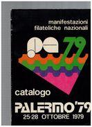 CATALOGO PALERMO 79 MANIFESTAZIONI FILATELICHE NAZIONALI ARTI GRAFICHE SICILIANE - Francobolli