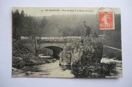 CPA 71 SAONE ET LOIRE. En Morvan, Pont Du Seuil Et Sa Roche. - France