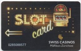 Swiss Casinos Pfäffikon - Zürichsee : Slot Card - Cartes De Casino