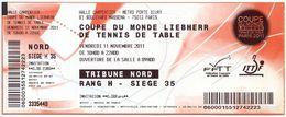 TENNIS DE TABLE - Billet Coupe Du Monde 2011 - Paris France - Tischtennis - Tickets - Entradas
