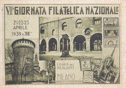 VII Giornata Filatelica Nazionale 1939 - Loggia Dei Mercanti Milano - Collector Fairs & Bourses