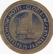 GERMANY   -  HOTEL LUGAGGE  LABEL - HOTEL GLORIA - MUNCENERSTR - FRANKFURT - Hotel Labels