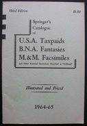 Springer's Catalogue Of USA Taxpaids BNA Fantaisies MM Facsimiles - 1965 - 40 Pages - Port 2€ - Littérature