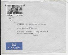 1960 - KATANGA - TIMBRE Du CONGO SURCHARGE RARE Sur LETTRE De ELISABETHVILLE => CLERMONT-FERRAND - Katanga