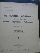 Instruction Generale Sur Le Service Des PTT - Affaires Militaires - 1953 - 66 Pages - Port 2€ - Specialized Literature