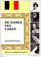 De Dames Van Laken - Het Leven Van Vijf Belgische Koninginnen - Gerard Jo - History