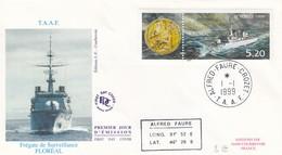 T.A.A.F. - FDC  CACHET ROND ALFRED-FAURE-CROZET  1.1.1999  - FREGATE DE SURVEILLANCE FLOREAL /2 - FDC