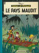 Johan Et Pirlouit 12 Le Pays Maudit PEYO édition Ancienne - Johan Et Pirlouit