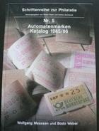Automatenmarken 1985/86 - 140 Pages - Port 3.50€ - Literatura