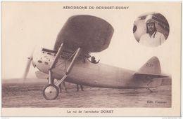 AVIATION AERODROME DU BOURGET DUGNY ROI ACROBATIE DORET CPA BON ÉTAT - Airplanes