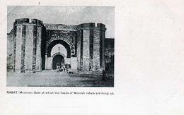 RABAT- 573  1 - Gate At Which The Heads Of Moorish Rebels Are Hung Up. - Rabat