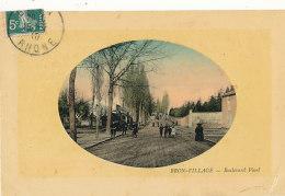 69 // BRON VILLAGE    Boulevard Pinel   ** - Bron