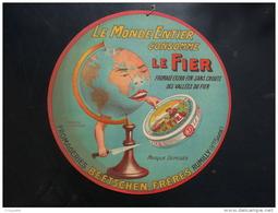 """""""LE MONDE ENTIER CONSOMME LE FIER"""" (fromage Extra Fin Sans Croute Des Vallées Du FIER) - Plaques En Carton"""