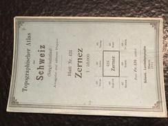 Zernez - TOPOGRAPHISCHE Atlas DER SCHWEIZ - 1901-CARTE TOPOGRAPHIQUE DE LA SUISSE - Siegfriedatlas - Blatt Nr. 424 - Cartes Topographiques
