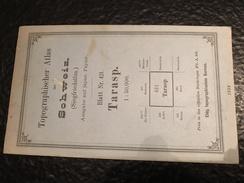 Tarasp - TOPOGRAPHISCHE Atlas DER SCHWEIZ - 1898-CARTE TOPOGRAPHIQUE DE LA SUISSE - Siegfriedatlas - Blatt Nr. 421 - Topographische Karten