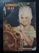 Szinhazi Elet 1937 Theater Life  - BUDAPESTA, Hungary - Books, Magazines, Comics
