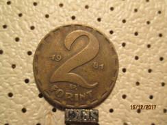 HUNGARY 2 Forint 1981 # 6 - Hungary