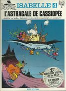 Isabelle 4 L'astragale De Cassiopée  WILL FRANQUIN MACHEROT  DELPORTE  EO - Isabelle