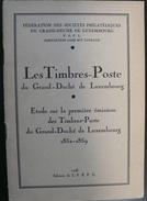 Luxembourg - Etude Sur La Premiere Emission - 1946 - 46 Pages - Port 2.50€ - Specialized Literature