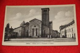 Udine  Chiesa Di S. Francesco Ed. Moretti NV - Udine
