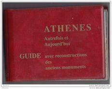 Z817 GUIDE LIVRE ATHENES AUTREFOIS ET AUJOURD'HUI GUIDE AVEC RECONSTRUCTION DES ANCIENS MONUMENTS - Tourisme