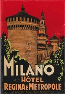 ITALY ITALIA   -  HOTEL LUGAGGE  LABEL - HOTEL REGINA E METROPOLE  - MILANO - Etiketten Van Hotels
